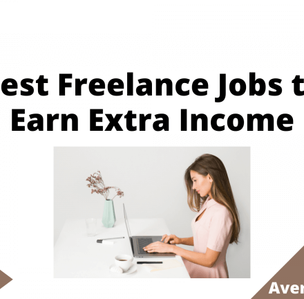 Best Freelance Jobs to Earn Extra Income, June 2021