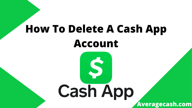 How To Delete A Cash App Account, June 2021