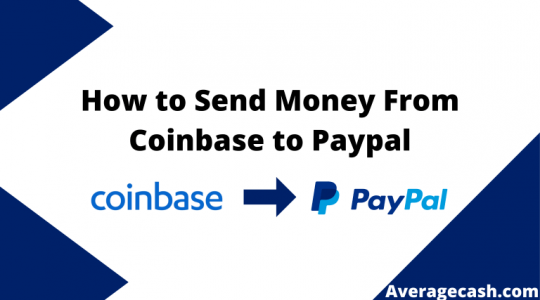 How to Send Money From Coinbase to PayPal, June 2021