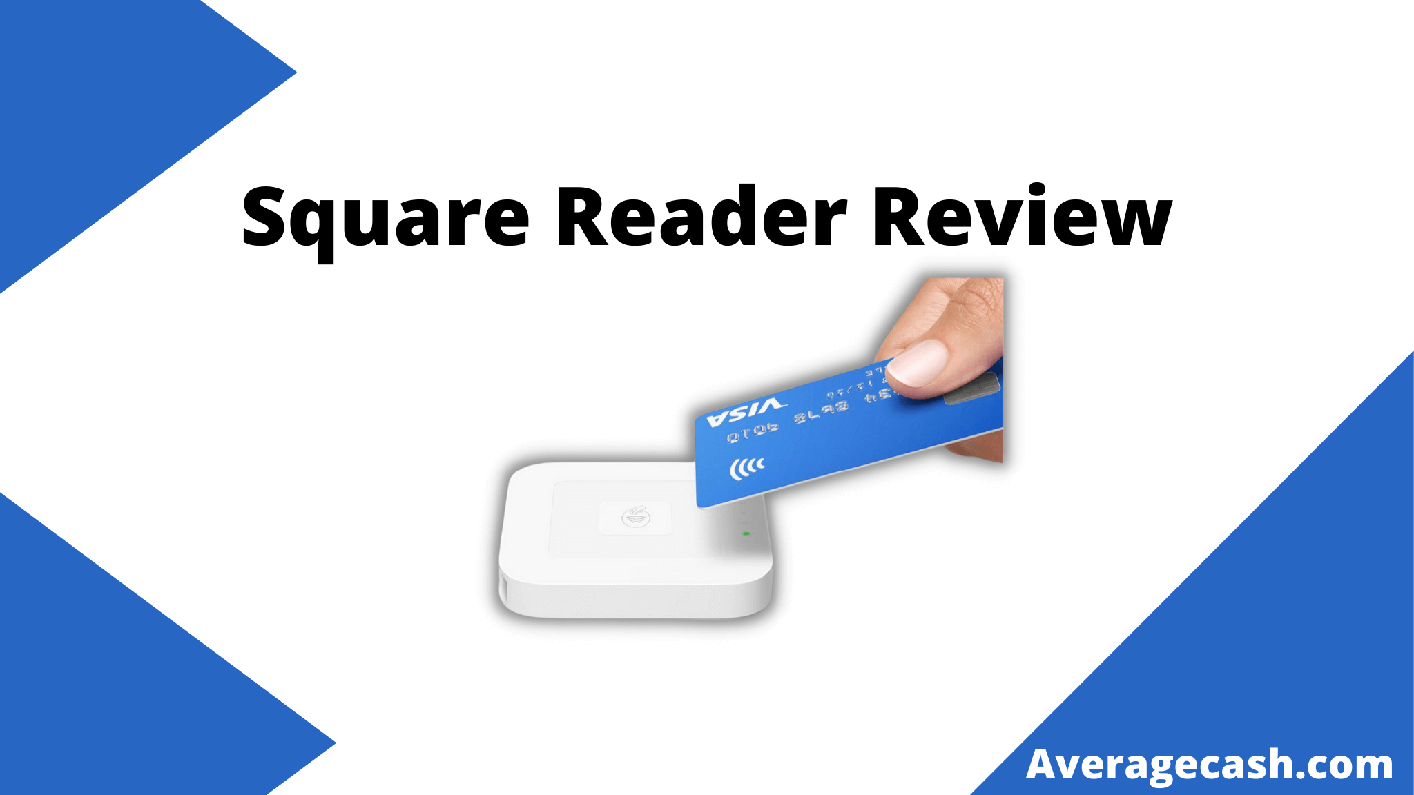 Square Reader Review, June 2021