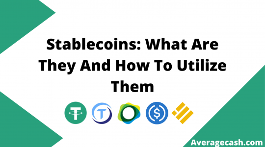 Stablecoins What Are They And How To Utilize Them, June 2021