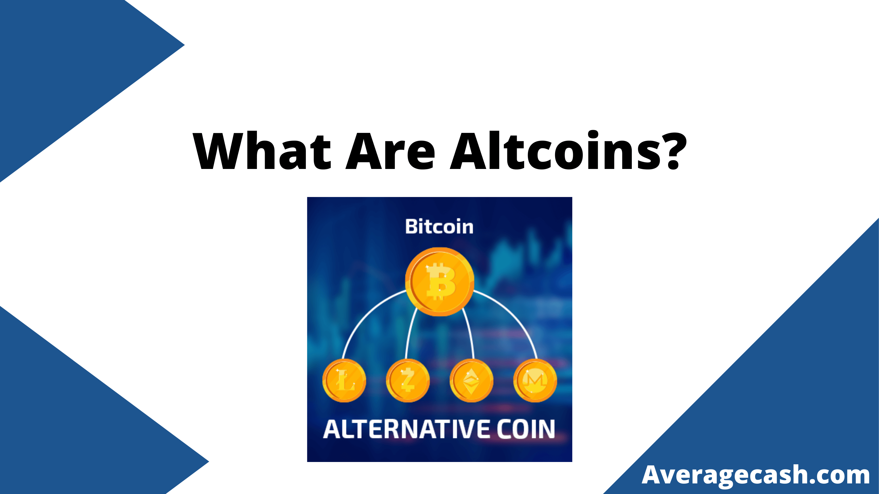 What Are Altcoins, June 2021