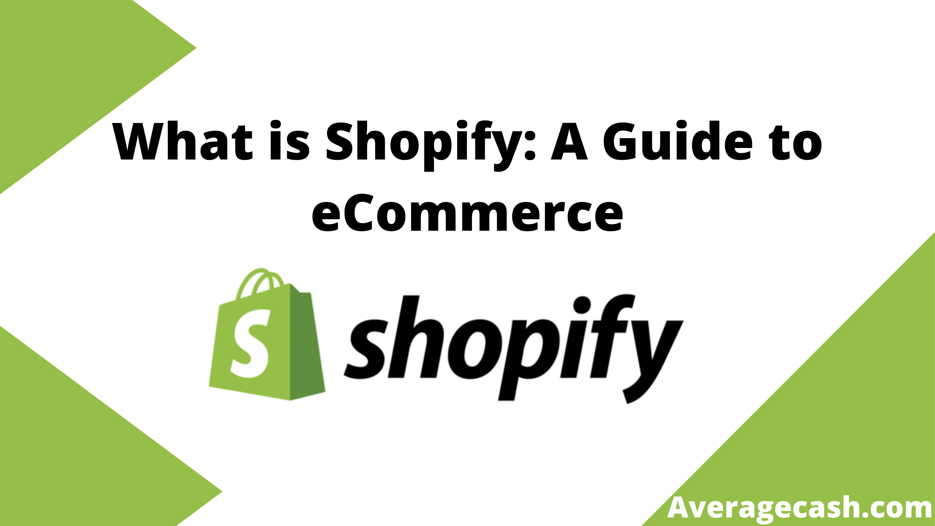 What is Shopify A Guide to eCommerce, June 2021