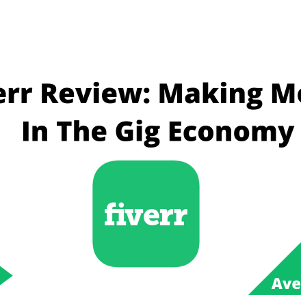 Fiverr Review Making Money In The Gig Economy, June 2021