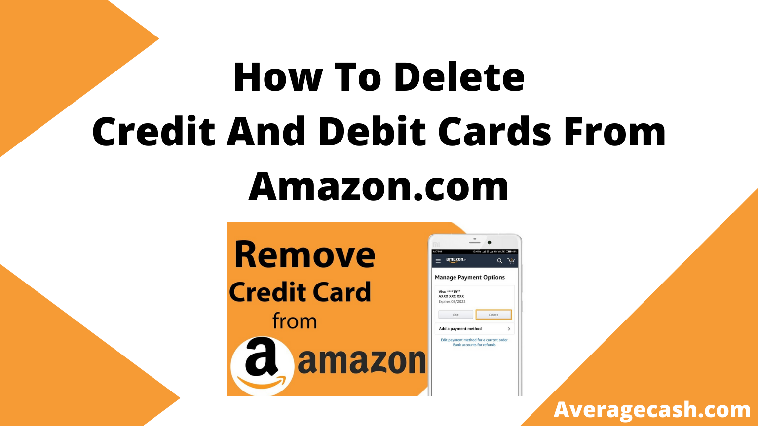 How To Delete Credit And Debit Cards From Amazon.com, August 2021