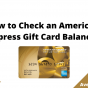 How to Check an American Express Gift Card Balance, August 2021