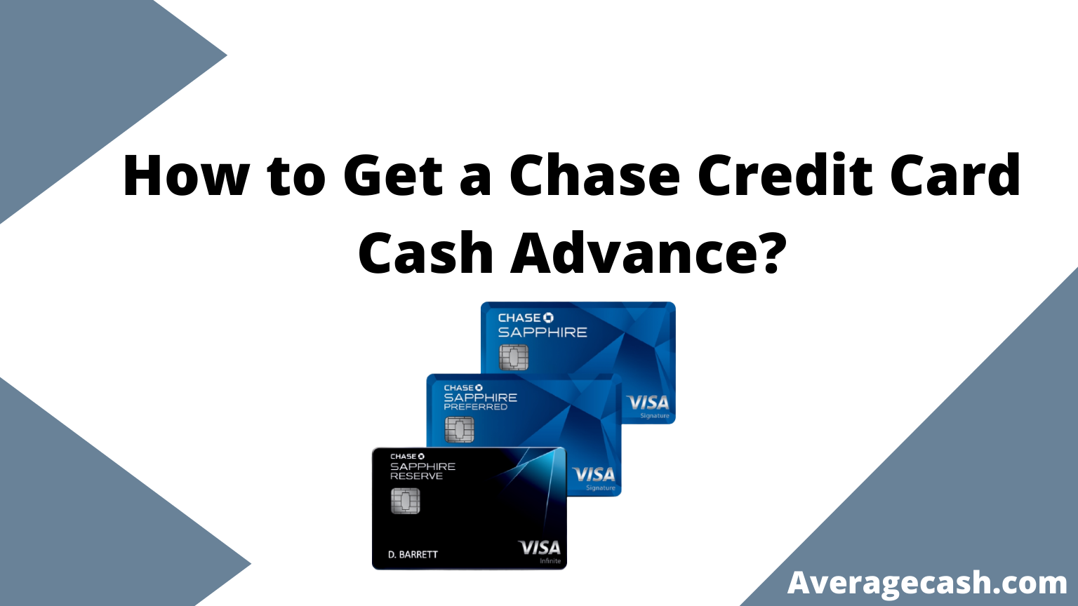 How to Get a Chase Credit Card Cash Advance (Fee, Limit & APR)