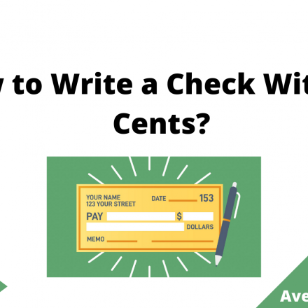 How to Write a Check Without Cents, August 2021
