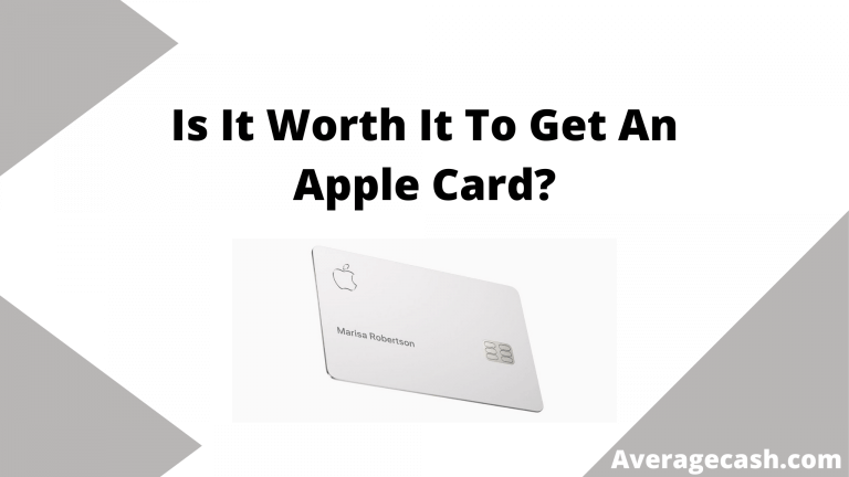 Is It Worth It To Get An Apple Card, June 2021
