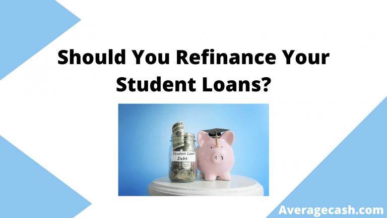 Should You Refinance Your Student Loans, June 2021
