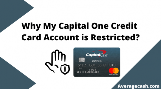 Why My Capital One Credit Card Account is Restricted, August 2021